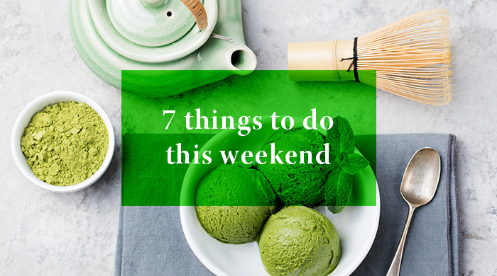 7 Things you can do this weekend: 25 - 26 March 2017